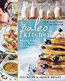 The Paleo Kitchen: Finding Primal Joy in Modern Cooking - Trade Paperback/Paperback