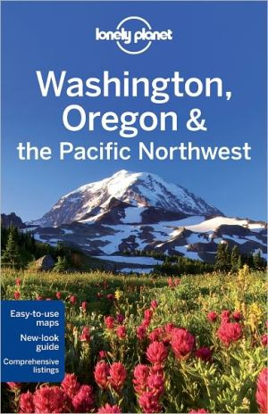 Lonely Planet Washington, Oregon & the Pacific Northwest - Paperback, 5th Revised edition