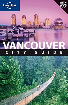 Lonely Planet Vancouver - Trade Paperback/Paperback, 5th Revised edition