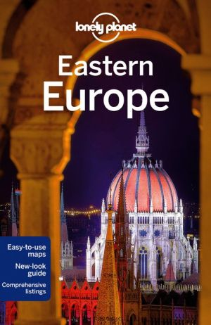 Lonely Planet Eastern Europe - Paperback, 12th Revised edition