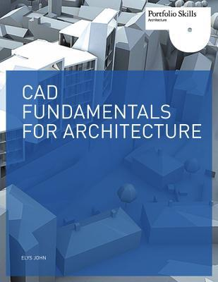 CAD Fundamentals for Architecture - Trade Paperback/Paperback