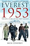 Everest 1953: The Epic Story of the First Ascent - Paperback