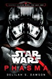 STAR WARS: PHASMA (OFFICIAL PREQUEL TO T
