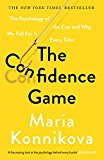 THE CONFIDENCE GAME: THE PSYCHOLOGY OF T