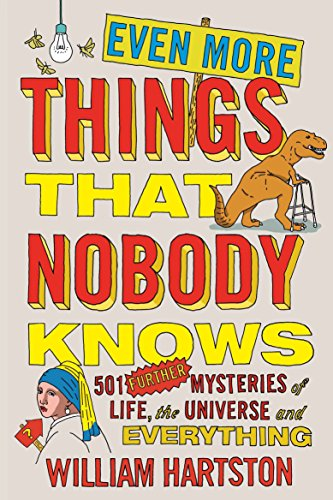 EVEN MORE THINGS THAT NOBODY KNOWS: 501