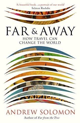FAR AND AWAY: HOW TRAVEL CAN CHANGE THE