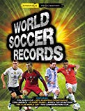 WORLD SOCCER RECORDS 2018