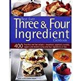 Best Ever 3 and 4 Ingredient Cookbook - Paperback