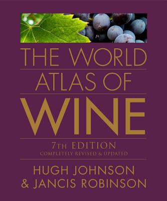 The World Atlas of Wine - Hardback, 7th Revised edition