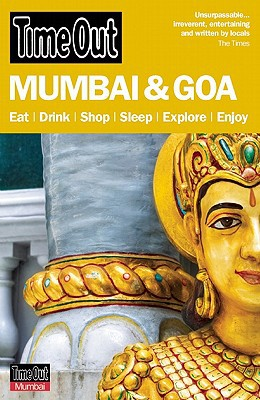Time Out Mumbai & Goa - Paperback, 3rd edition