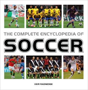 The Complete Encyclopedia of Soccer - Trade Paperback/Paperback