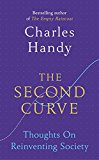 The Second Curve: Thoughts on Reinventing Society - Trade Paperback/Paperback
