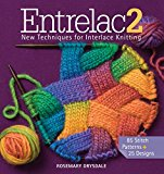 Entrelac 2: New Techniques for Interlace Knitting - Mixed media product/Mixed Media