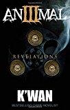 Animal III: Revelations - Trade Paperback/Paperback