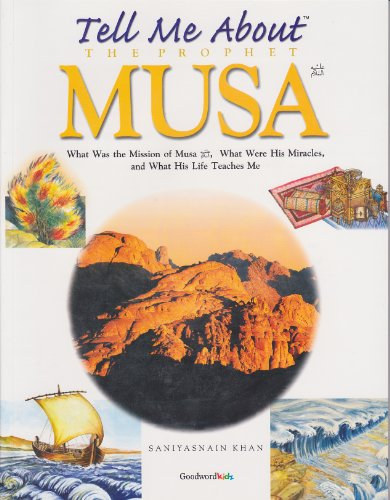 TELL ME ABOUT THE PROPHET MUSA (PB)