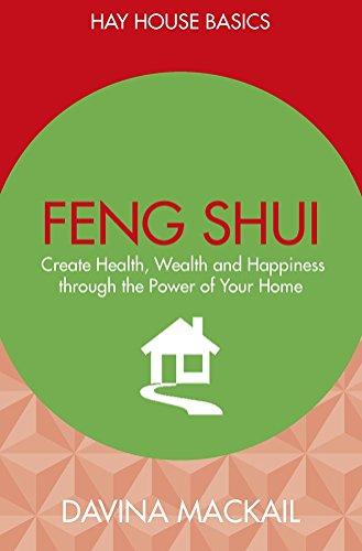 FENG SHUI CREATE HEALTH WEALTH AND HAP